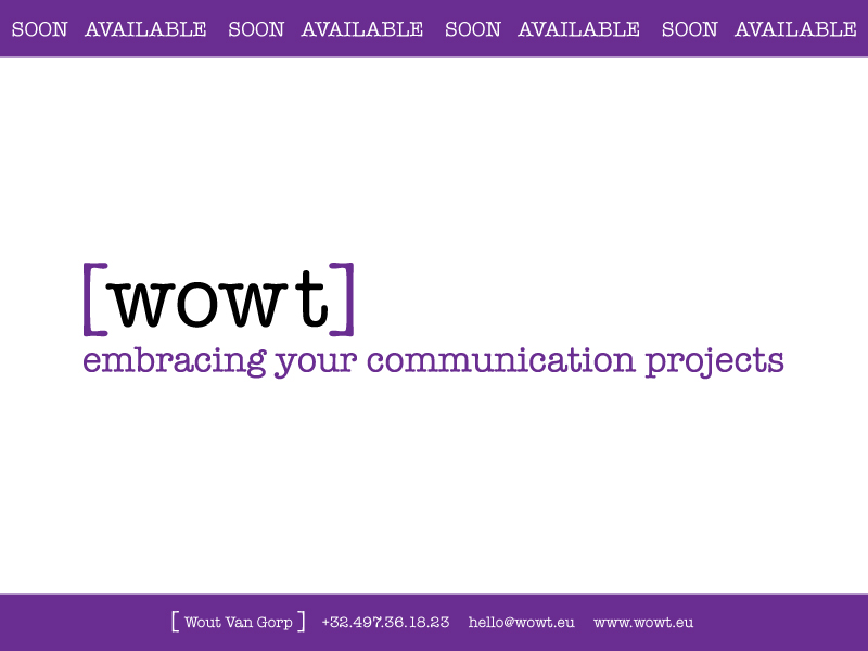 Wowt - Embracing your communication projects